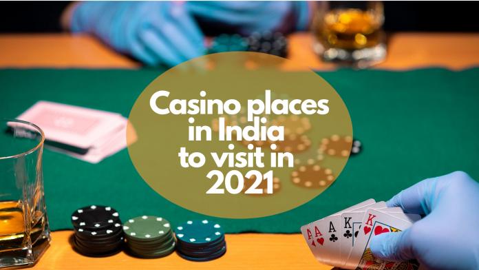 Casino places in India