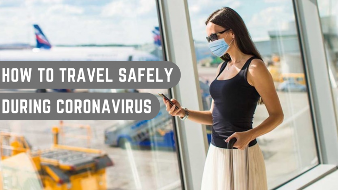 travel safely during coronavirus