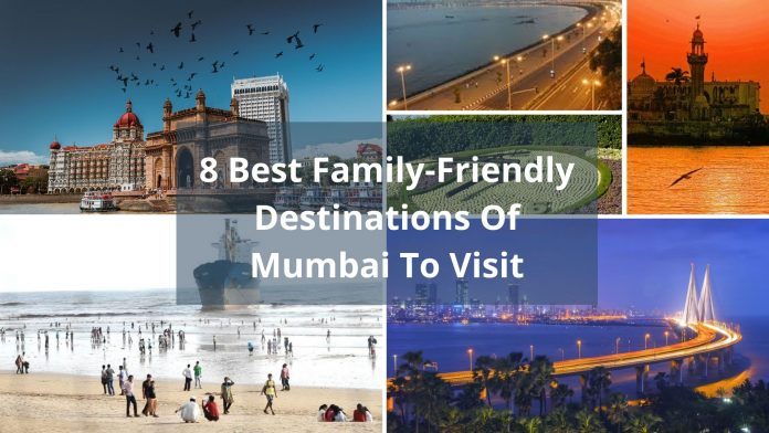 8 Best Family-Friendly Destinations Of Mumbai To Visit