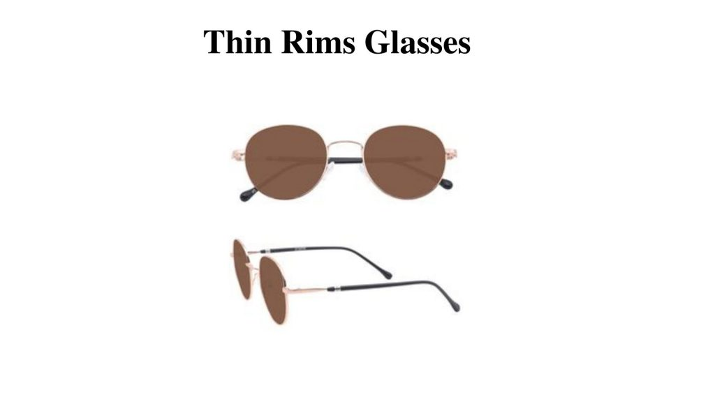 Thin Rims Glasses