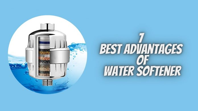 7 Best Advantages of Water Softener